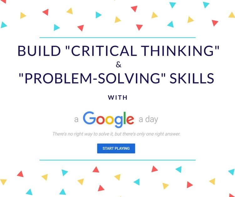 Build Critical Thinking and Problem-Solving Skills with Google