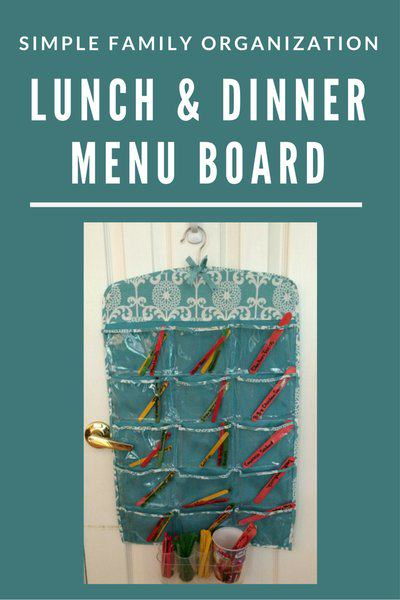 Simple Family Meal Organization:<br>Easy Lunch and Dinner Menu Board