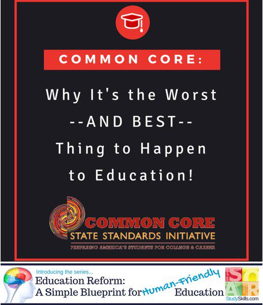Common Core: Why It's the Worst and <i> BEST</i> Thing to Happen to Education!