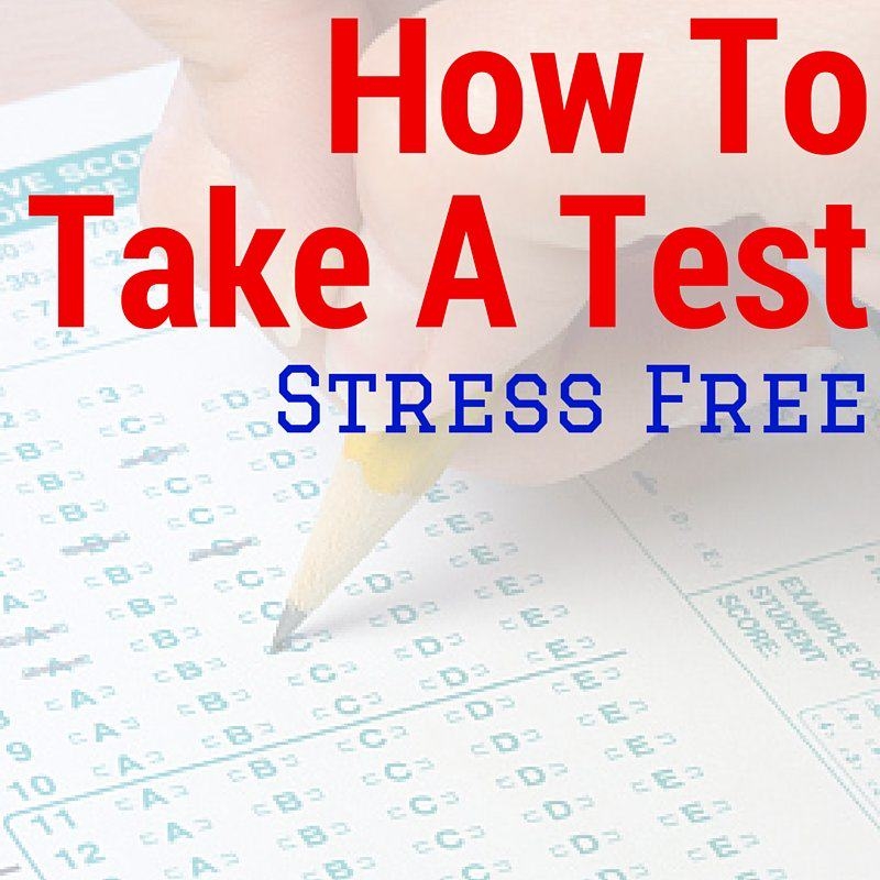 Stress-Free Test-Taking Tips!