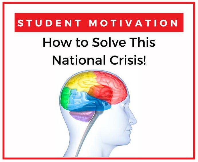 Student Motivation Is a National Crisis…<br>and NO ONE Is Talking About It!