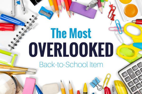 Overlooked Back-to-School Item