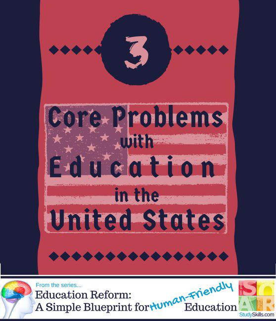 Three Core Problems with<br>Education in the United States
