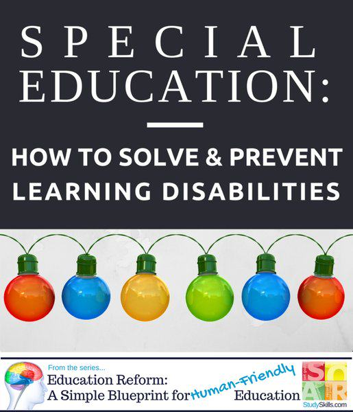 Special Education: How to Solve & Prevent Learning Disabilities