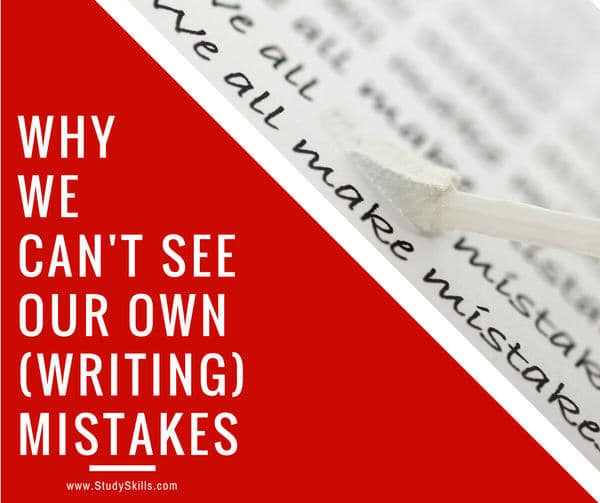 Why We Can't See Our Own Writing Mistakes