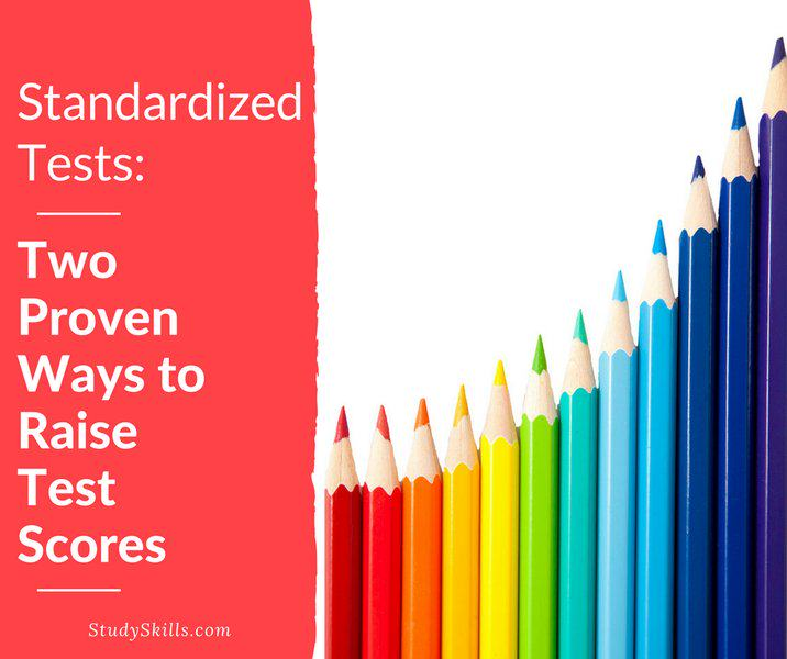 Standardized Tests:<br>Two Proven Ways to Raise Test Scores