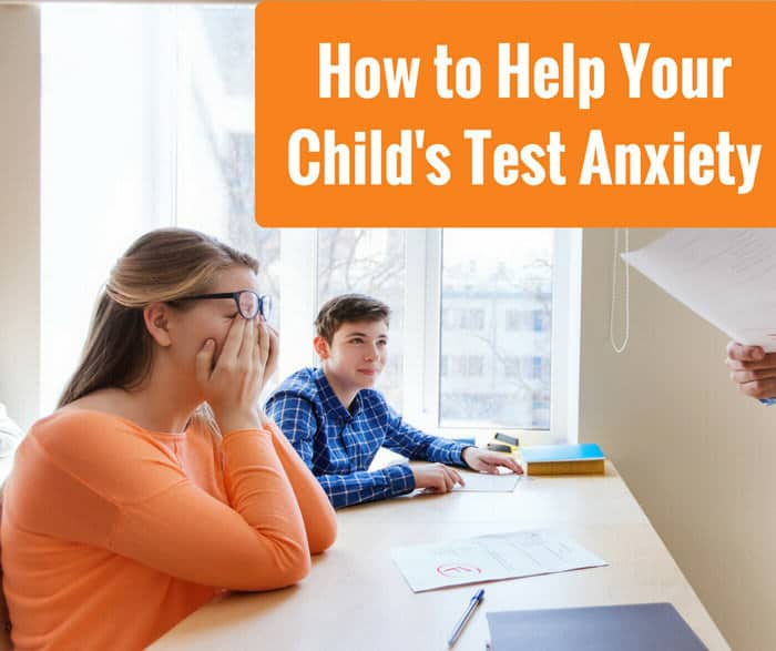 How to Help Your Child's Test Anxiety