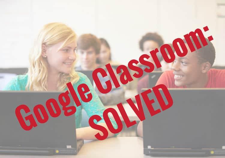 "Expert Advice on Making ""Google Classroom"" Work"
